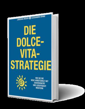 Dolce Vita Strategie